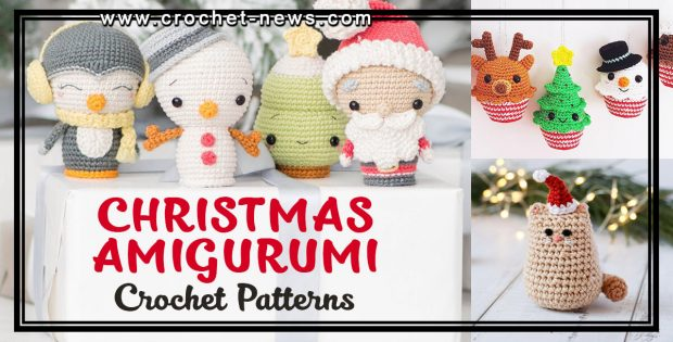 CHRISTMAS AMIGURUMI CROCHET PATTERNS