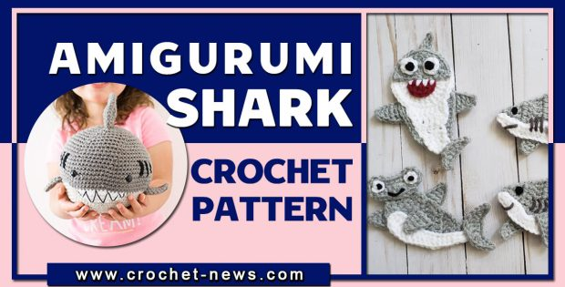 AMIGURUMI SHARK CROCHET PATTERNS