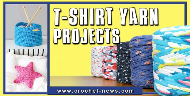 T-SHIRT YARN PROJECTS 20 IDEAS THAT WILL MAKE YOU SAY WOW