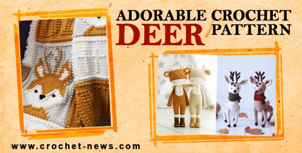 ADORABLE CROCHET DEER PATTERNS