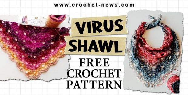 CROCHET PATTERN VIRUS SHAWL