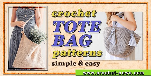 CROCHET TOTE BAG PATTERNS SIMPLE & EASY