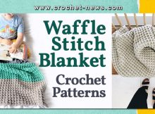 CROCHET WAFFLE STITCH BLANKET PATTERNS