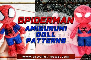 SPIDERMAN AMIGURUMI DOLL PATTERNS
