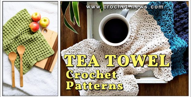 CROCHET TEA TOWEL PATTERNS