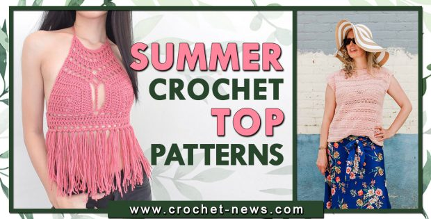 SUMMER CROCHET TOP PATTERNS