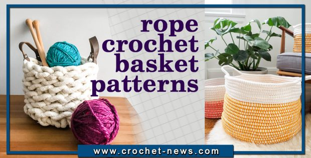 ROPE CROCHET BASKET PATTERNS