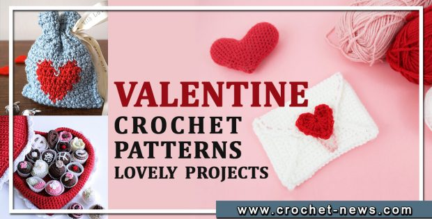 VALENTINE CROCHET PATTERNS LOVELY PROJECTS