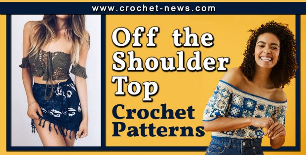 CROCHET OFF THE SHOULDER TOP PATTERNS