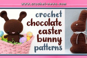 CROCHET CHOCOLATE EASTER BUNNY PATTERNS