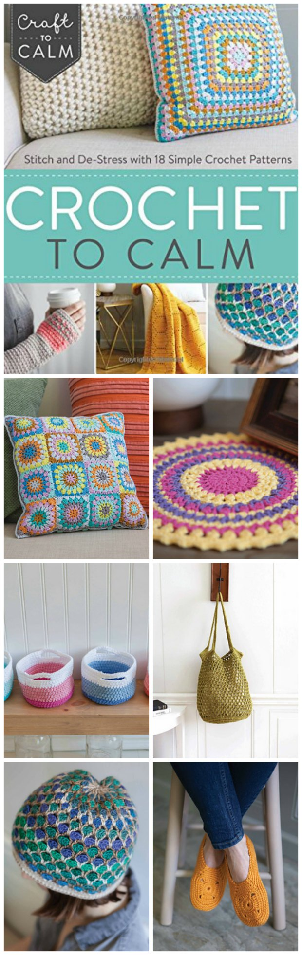 Crochet To Calm Book 18 Amazing Patterns