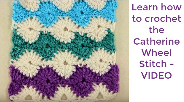 Catherine's Wheel Crochet Stitch Written Tutorial and Video