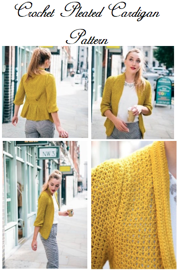 Crochet Pleated Cardigan Pattern