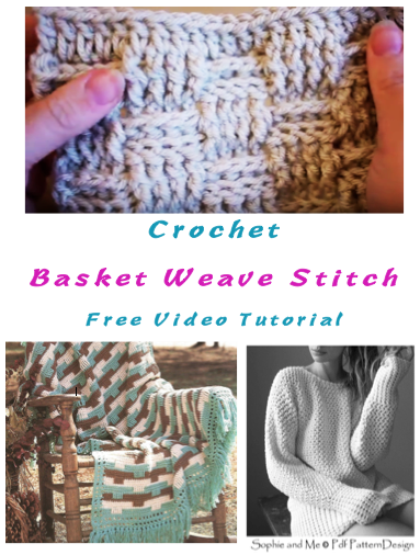 Crochet Basket Weave Stitch Video Tutorial