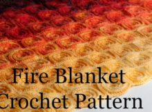 Fire Blanket Crochet Patterns - Crochet blanket patterns