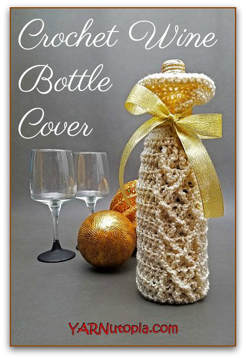 Crochet Wine Bottle Cover: The Perfect Gift This Christmas
