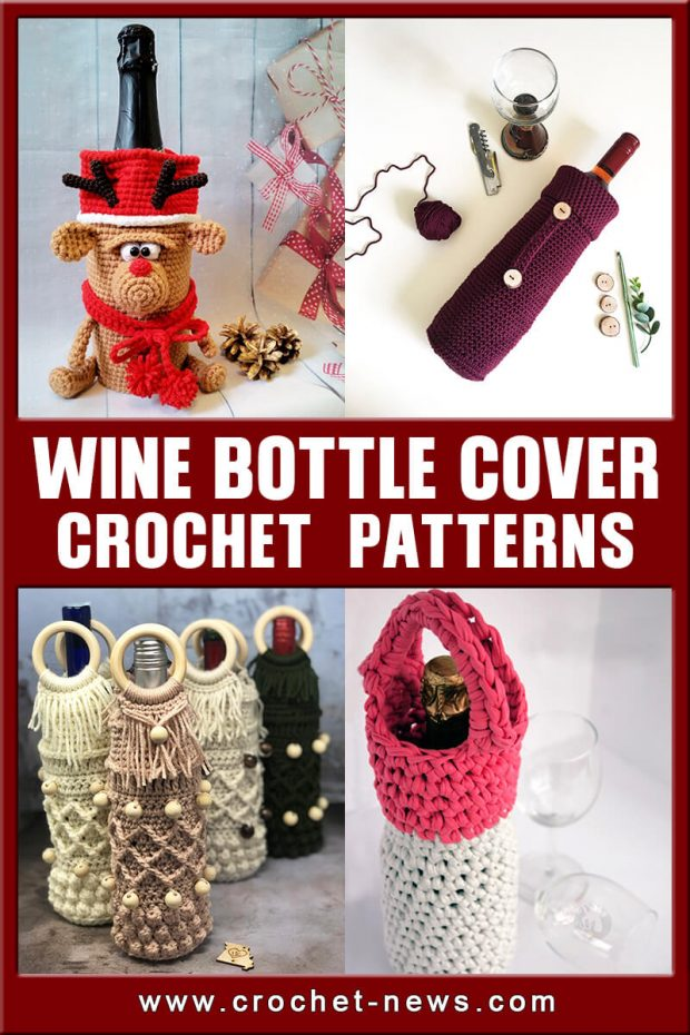 CROCHET WINE BOTTLE COVER PATTERNS