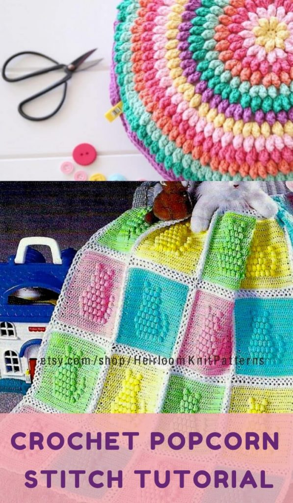 Free Crochet Popcorn Stitch Tutorial