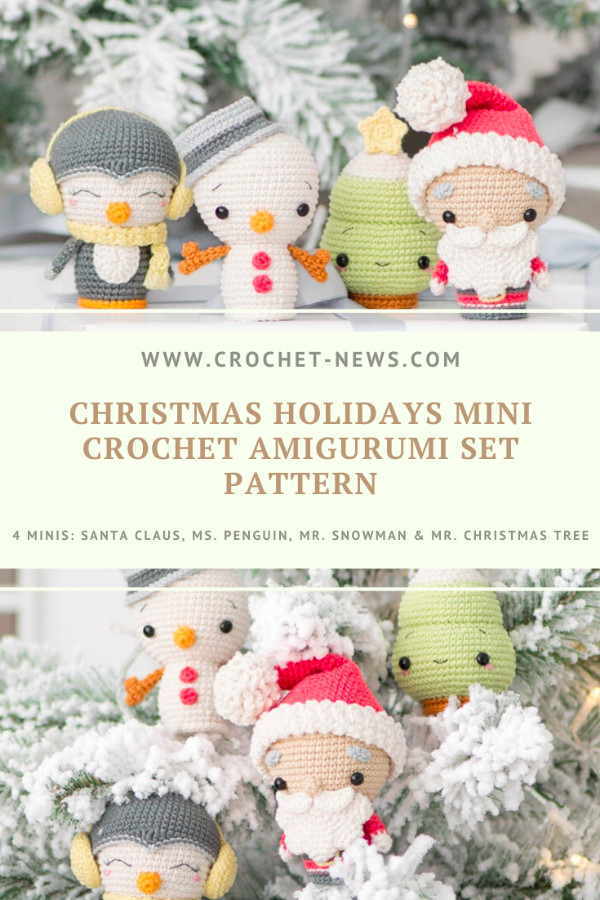 Christmas Holidays Mini Crochet Amigurumi Set Pattern - 4 minis