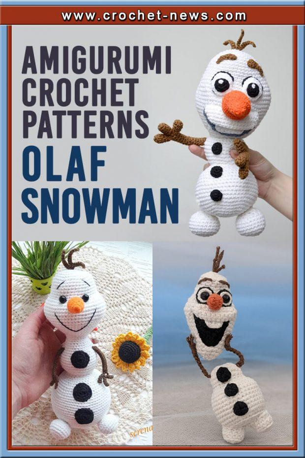 15 OLAF AMIGURUMI SNOWMAN CROCHET PATTERNS