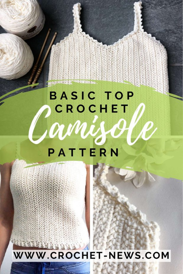 Basic Top Crochet Camisole Pattern