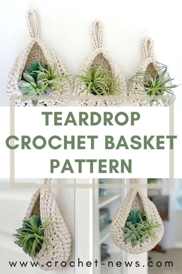 Teardrop Crochet Basket Pattern
