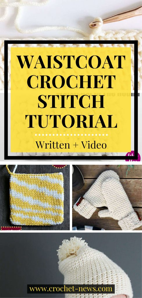 Waistcoat Crochet Stitch Tutorial | Written + Video