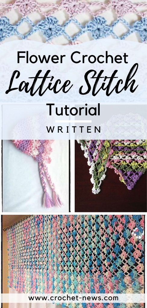 Flower Crochet Lattice Stitch Tutorial | Written + Video