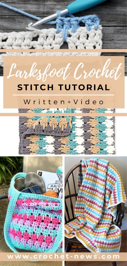 Larksfoot Crochet Stitch Tutorial | Written + Video