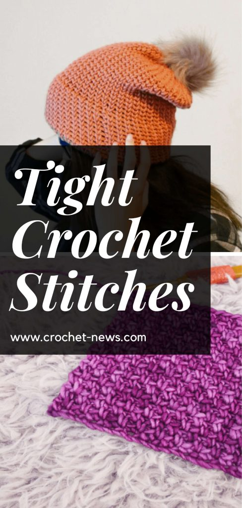 Tight Crochet Stitches