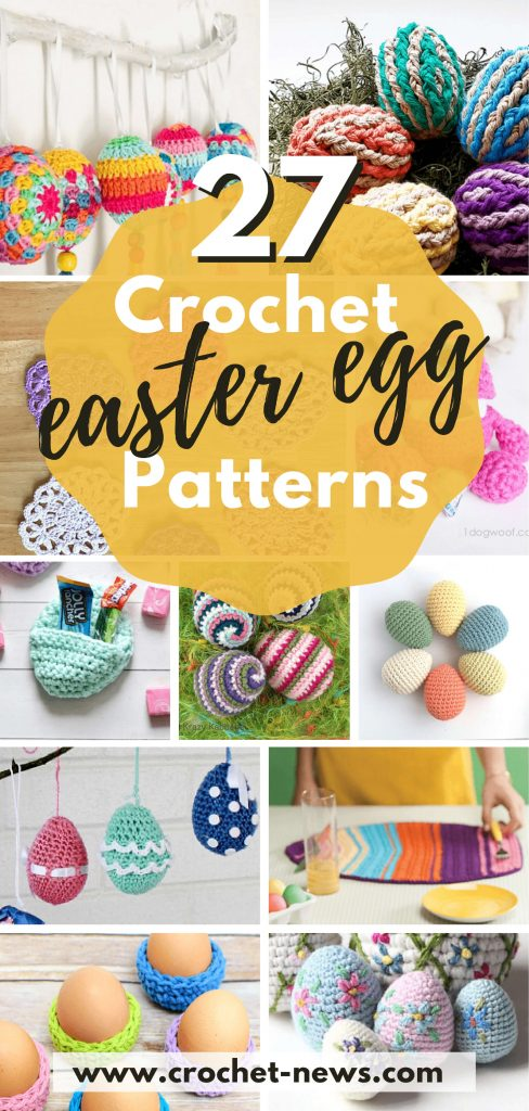 27 Crochet Easter Egg Patterns