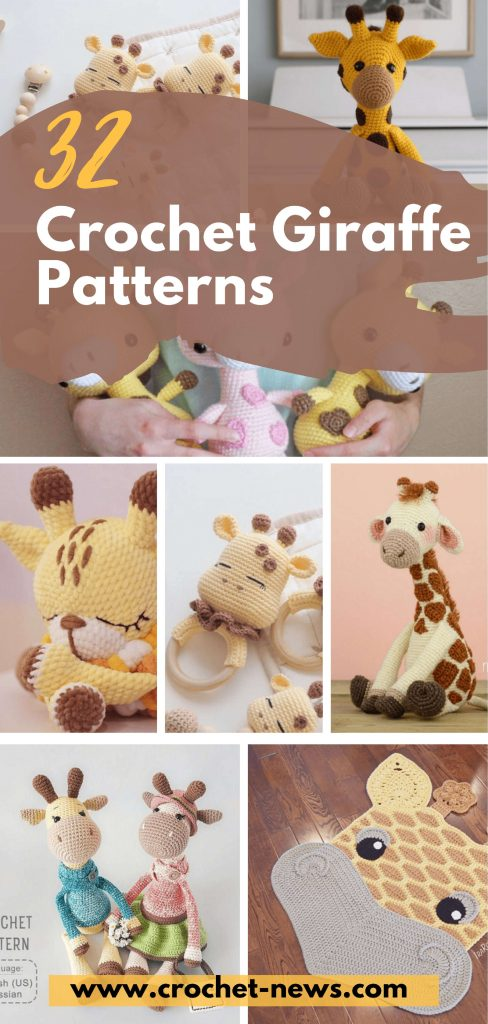 32 Crochet Giraffe Patterns