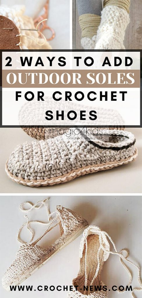 2 Ways to Add Outdoor Soles for Crochet Shoes | Written + Video