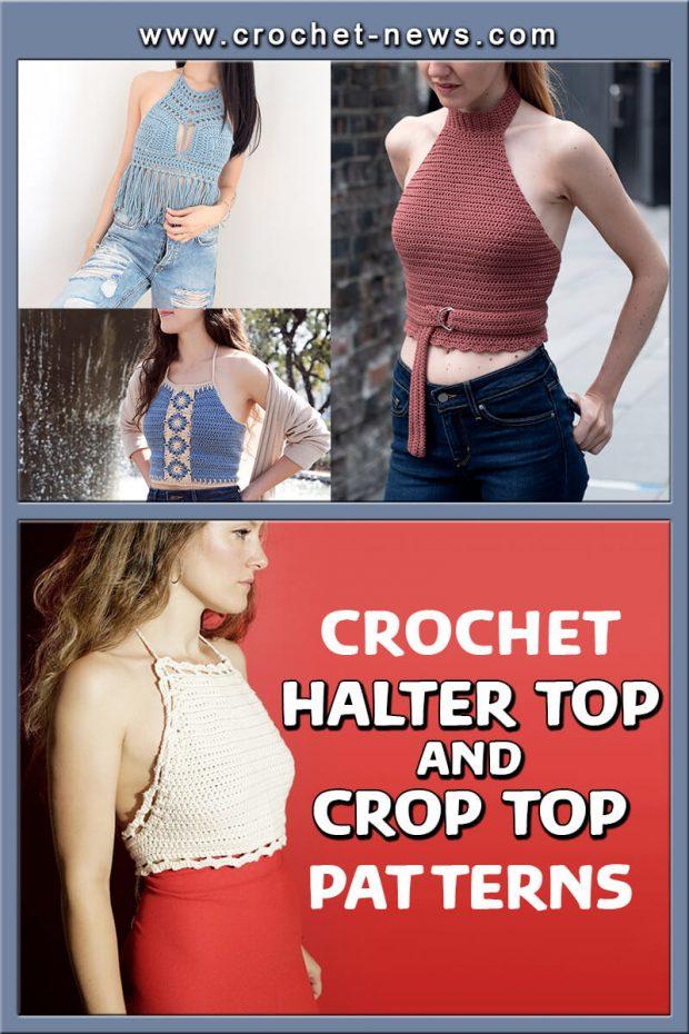 CROCHET HALTER TOP AND CROP TOP PATTERNS