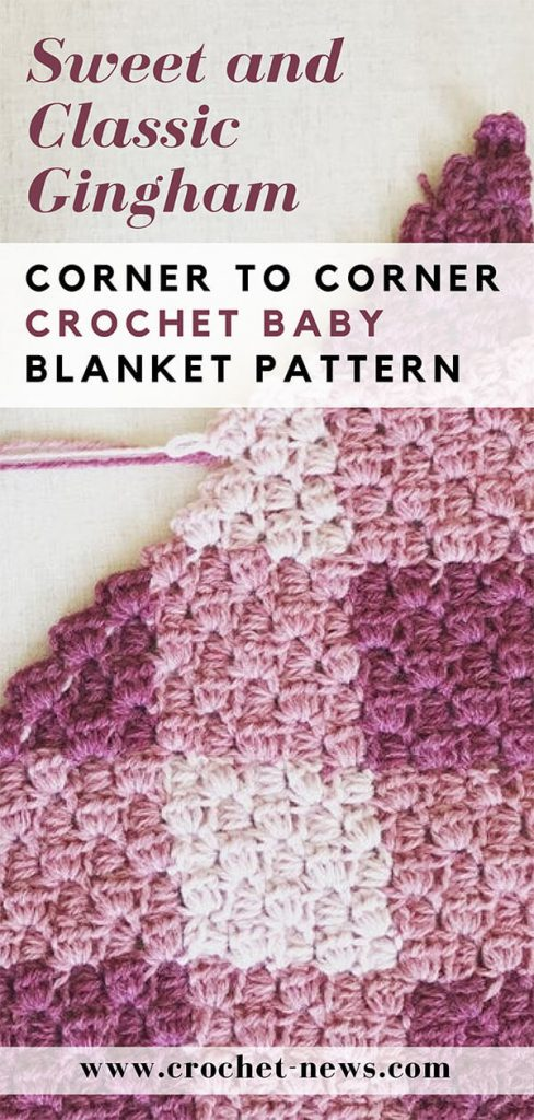 Sweet and Classic Gingham Corner to Corner Crochet Baby Blanket Pattern