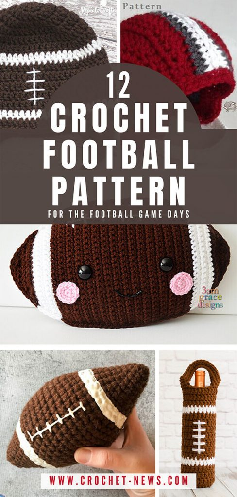 12 Crochet Football Pattern for the Football Game Days