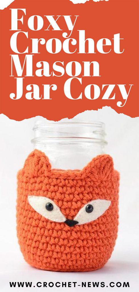 Foxy Crochet Mason Jar Cozy