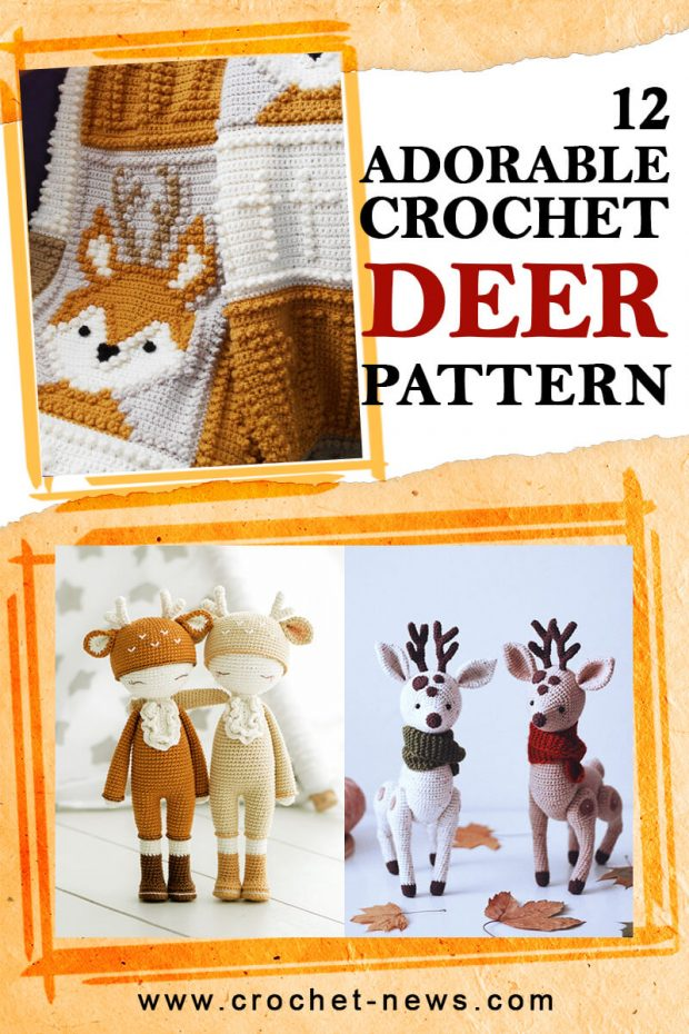12 ADORABLE CROCHET DEER PATTERN