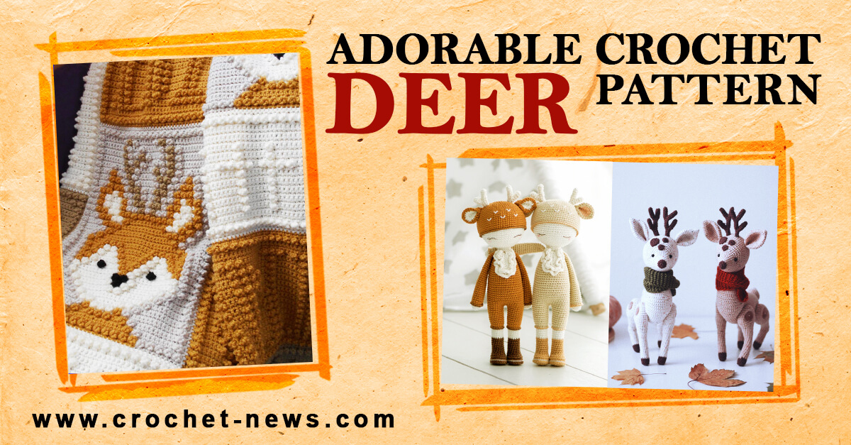 12 Adorable Crochet Deer Pattern Crochet News It can be a plain white one or with colourful patterns. 12 adorable crochet deer pattern crochet news