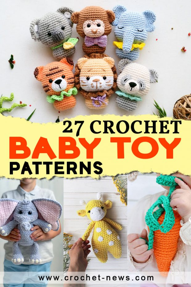 27 CROCHET BABY TOY PATTERNS