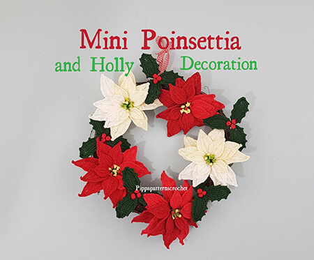 Mini Poinsettia and Holly Decoration Crochet Wreath Pattern By Pippa Patterns Crochet