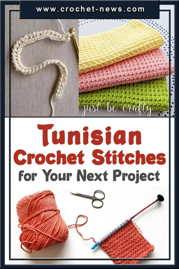 TUNISIAN CROCHET STITCHES FOR YOUR NEXT PROJECT