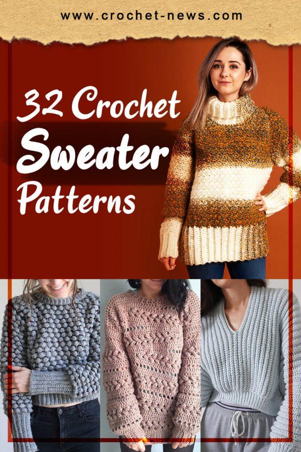 32 CROCHET SWEATER PATTERNS