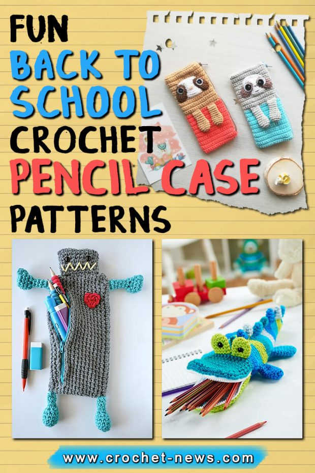 fun back to school crochet pencil case patterns