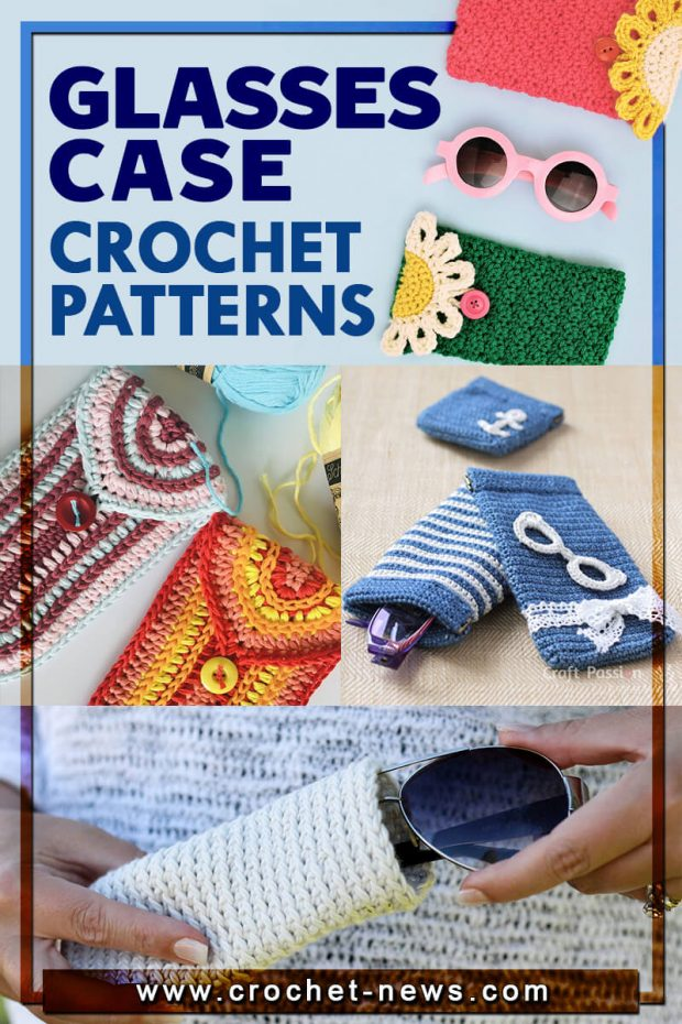 CROCHET GLASSES CASE PATTERNS