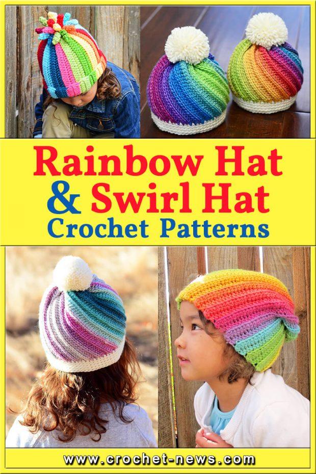 CROCHET RAINBOW HAT AND CROCHET SWIRL HAT PATTERNS
