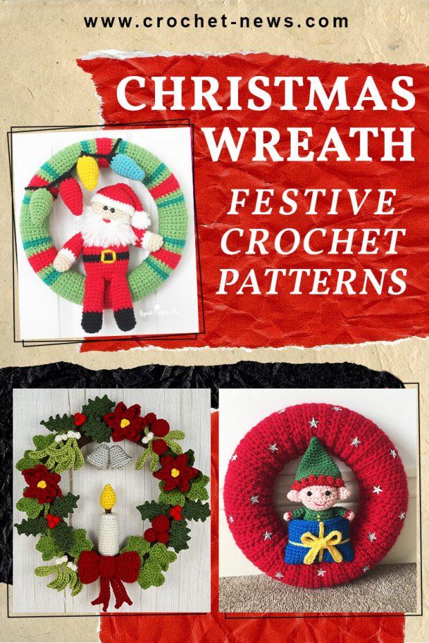 FESTIVE CROCHET CHRISTMAS WREATH PATTERNS